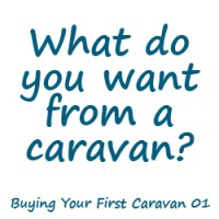 What do you want from a caravan?