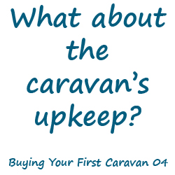 What about the caravan's upkeep?