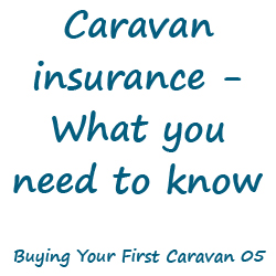 Caravan Insurance - what you need to know