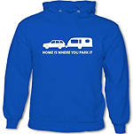 Home is where you park it Hoody